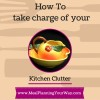 Thumbnail image for Kitchen Clutter:  How to take charge of your Chaotic Kitchen