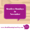 Thumbnail image for Meal Planning: What's for Dinner on Meatless Monday in November