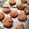 Thumbnail image for Banana Muesli Rounds