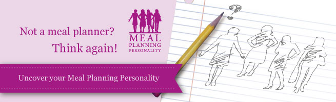 Uncover your Meal Planning Personality